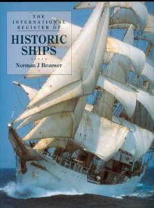 International Register of Historic Ships by Norman J. Brouwer