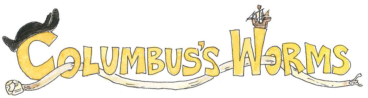 Columbus' Worms