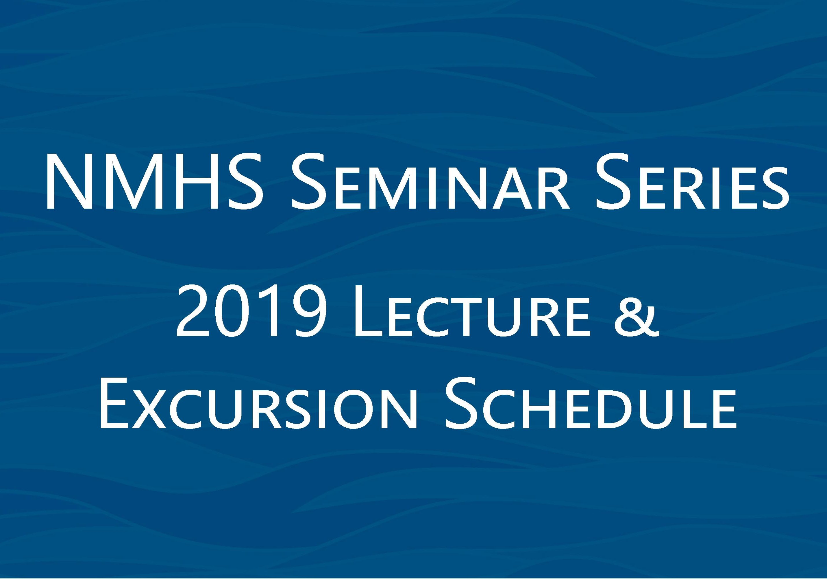 2019 Seminar Series Schedule - National Maritime Historical