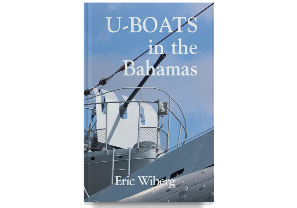 U-Boats In The Bahamas Book